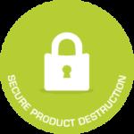 Secure Product Destruction
